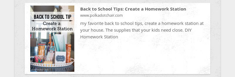 Back to School Tips: Create a Homework Station www.polkadotchair.com my favorite back to school...