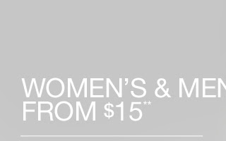 WOMEN'S & MEN'S FROM $15**