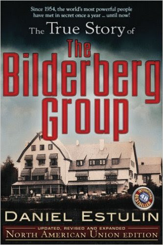 True Story of the Bilderberg Group, Estulin