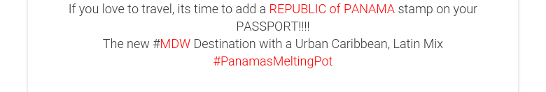 If you love to travel, its time to add a REPUBLIC of PANAMA stamp on your PASSPORT!!!! The new #MDW Destination with a Urban Caribbean, Latin Mix #PanamasMeltingPot