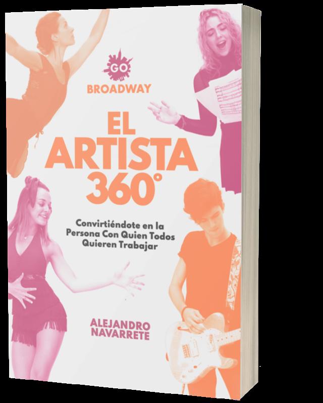 """GO BROADWAY Lanza el libro  """" EL ARTISTA 360°"""