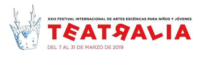XXIII Festival Internacional de Artes Escénicas para niños y jóvenes. Teatralia del 7 al 31 de Marzo de 2019