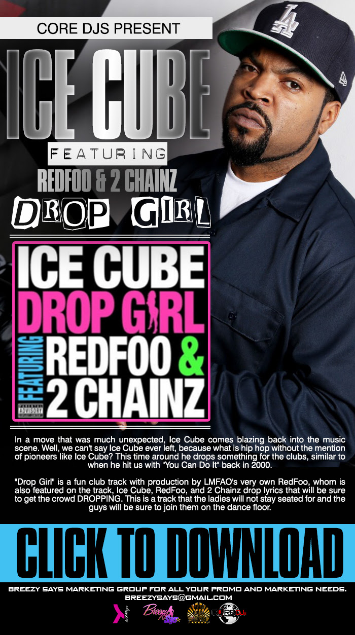 Breezy  - TNeal - Ice Cube - Drop Girl Blast