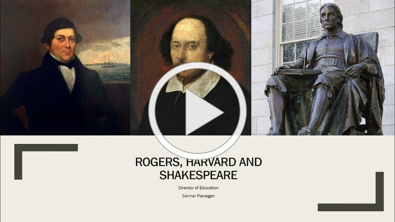 Rogers, Harvard and Shakespeare with Connor Flanagan