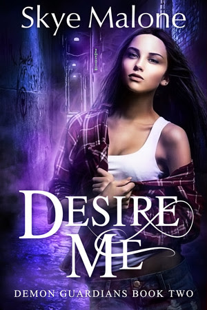 esire Me by Skye Malone (Demon Guardians #2)