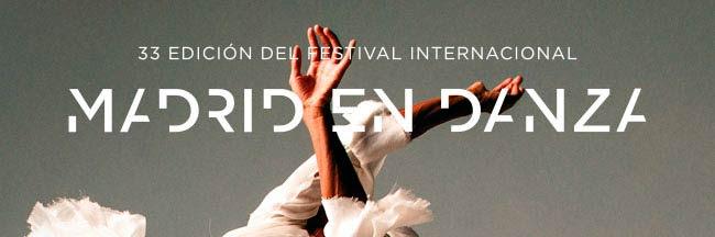 33 Edición del Festival Internacional. Madrid en Danza