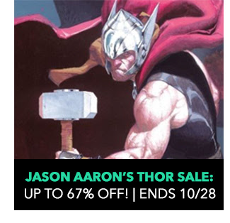 Jason Aaron's Thor Sale: up to 67% off! Sale ends 10/28.