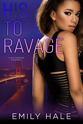 Cover for 'His To Ravage (Lee Family Billionaires Book 2)'