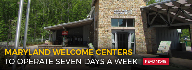 Maryland Welcome Centers to operate seven days a week. Read More.