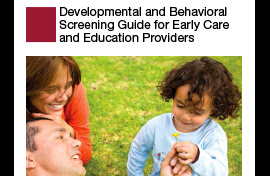 Developmental and Behavioral Screening Guide for Early Care and Education Providers graphic