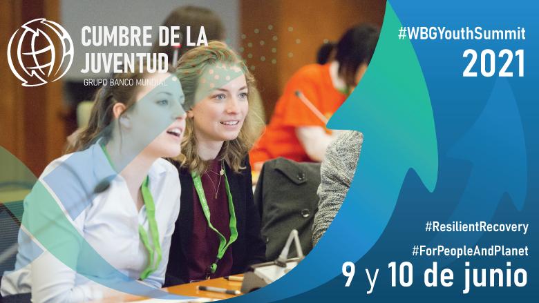 Cumbre de la Juventud 2021 © Banco Mundial