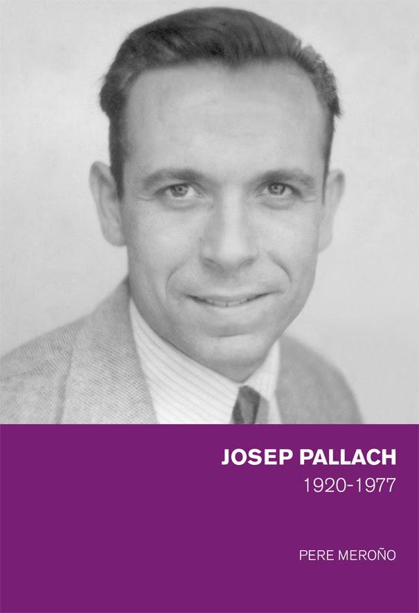 Josep Pallach 1920-1977 (Pere Meroño)