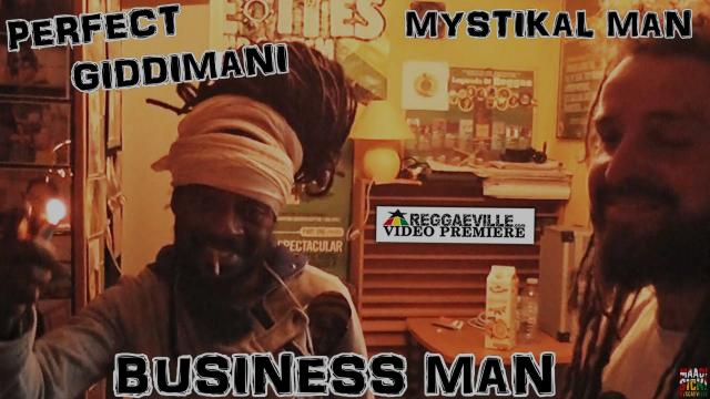 Perfect Giddimani & Mystikal Man - Business Man [Official Video 2016]