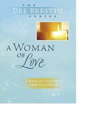 A Woman of Love by Dee Brestin