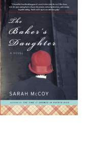 The baker s daughter by sarah mccoy