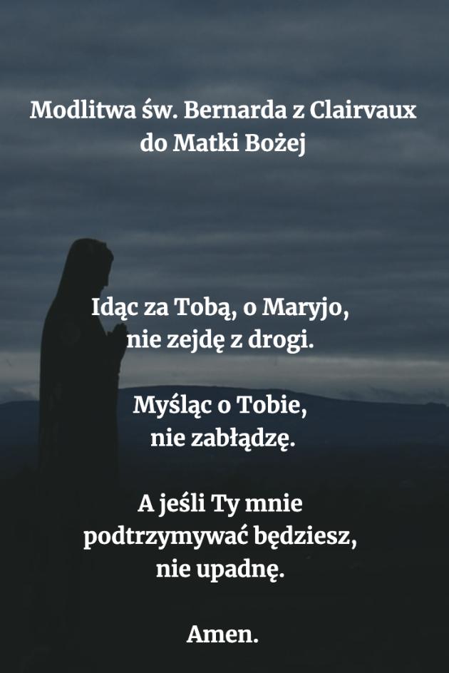 Modlitwa św. Bernarda z Clairvaux do Matki Bożej | Amazing quotes ...