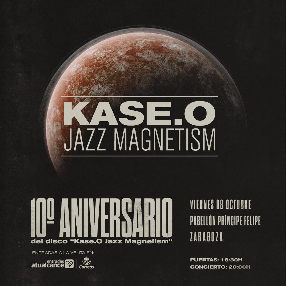 Kase.O Jazz Magnetism 10 Aniversario