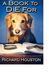 A Book to Die For by Richard Houston