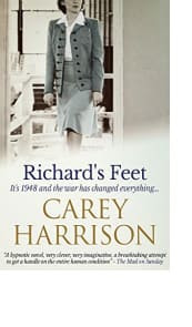 Richard's Feet by Carey Harrison