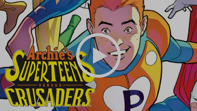 Archie's SuperTeens vs. Crusaders!