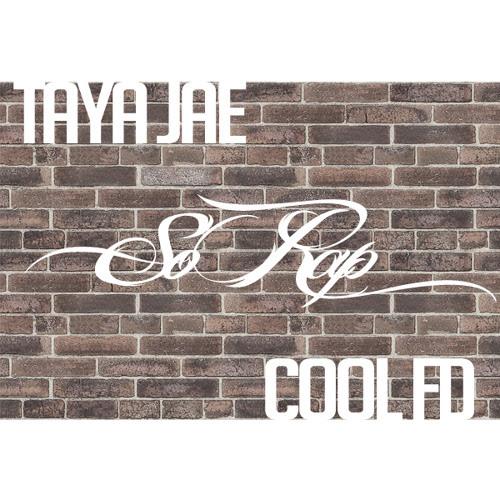 "Cool FD x Taya Jae ""So Rap"""