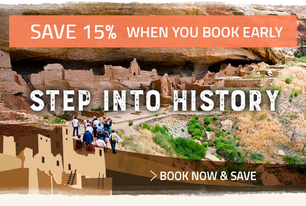 STEP INTO HISTORY. BOOK EARLY AND SAVE 15%