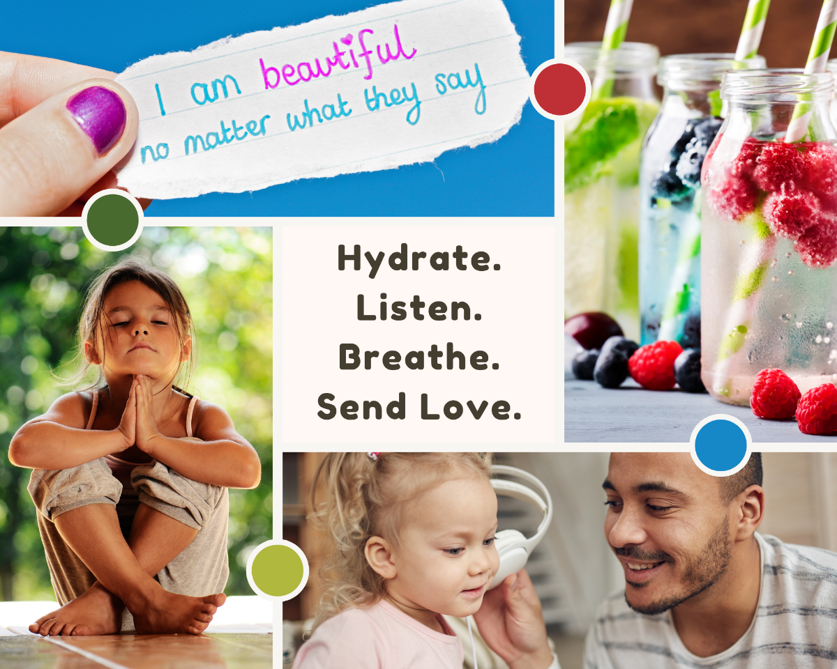 """Photo Collage featuring water, father daughter listening to music, young girl meditating, a handwritten affirmation. Text reads """"hydrate, listen, breathe, send love"""""""