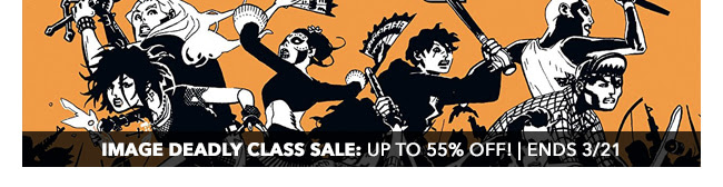 Image Rick Remender Sale Featuring Deadly Class and More: up to 55% off! | Ends 3/21