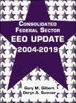 Consolidated Federal Sector EEO Update 2004-2019