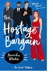 The Hostage Bargain by Annika Martin