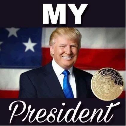 trump my president.JPG