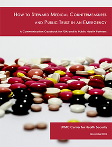 How to Steward Medical Countermeasures and Public Trust in an Emergency - casebook by UPMC CHS
