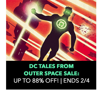 DC Tales from Outer Space Sale: up to 88% off! Sale ends 2/4.