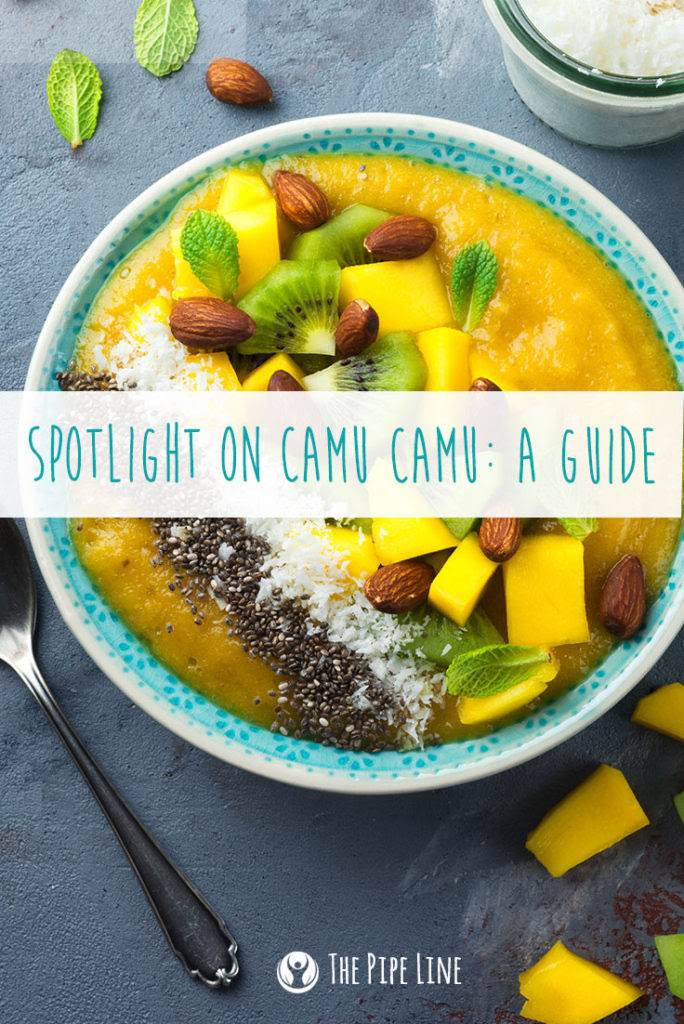 Camu Camu: A Guide To This Yum...