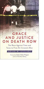 Grace and Justice on Death Row by Brian W. Stolarz
