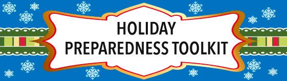Holiday Preparedness Toolkit