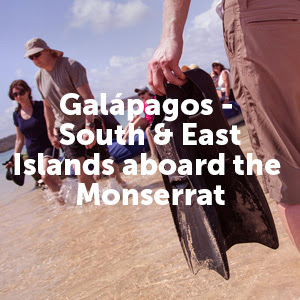 Galapagos - South & East Islands aboard the Monserrat