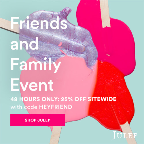 Julep Friends & Family