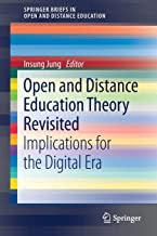 Open and Distance Education Theory Revisited: Implications for the Digital Era (SpringerBriefs in Education)