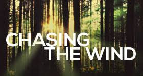 Image result for chasing the wind photo