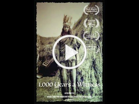 """1,000 Years a Witness"""" and Q&A with Director Bryan Downey"""