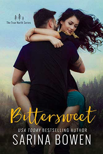 Cover for 'Bittersweet (True North Book 1)'