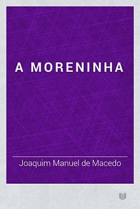 A moreninha Book Cover
