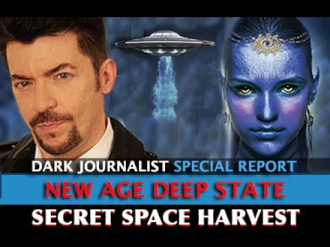 NEW AGE DEEP STATE: SECRET SPACE HARVEST - DARK JOURNALIST  Hqdefault