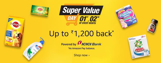 Super Value Day - Up to Rs 1200 back as Amazon Pay balance on your Monthly Shopping