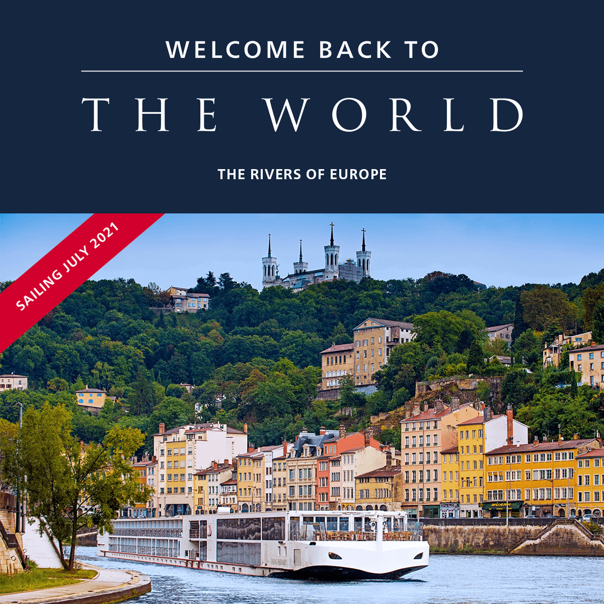 Welcome Back to The World: The Rivers of Europe. Viking River cruising