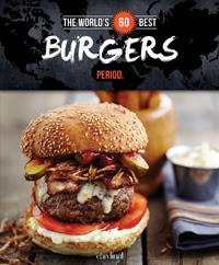 Worlds best Burgers