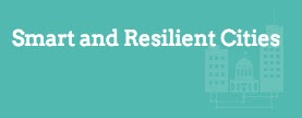 Smart and Resilient Cities