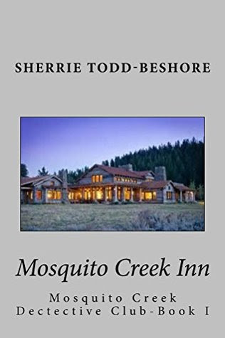 Mosquito Creek Inn by Sherrie Todd-Beshore