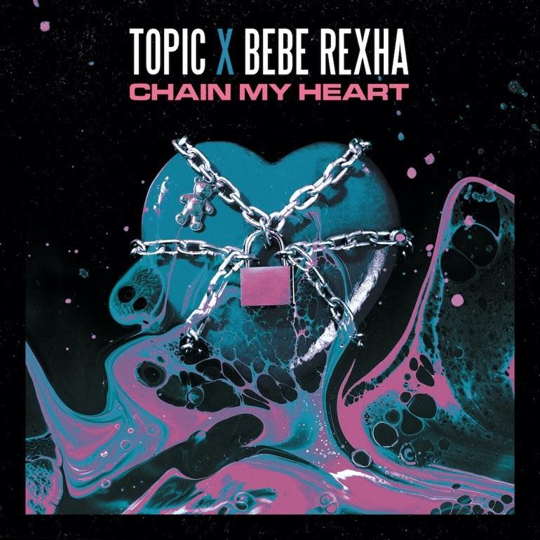 Topic x Bebe Rexha Chain My Heart Artwork.jpg